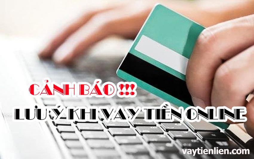 vay tiền online, Vay tiền online cần lưu ý những vấn đề gì để tránh rủi ro?, Vay Tiền Liền